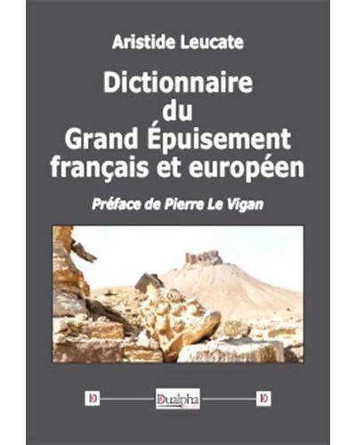 Dictionnaire du grand épuisement français et européen