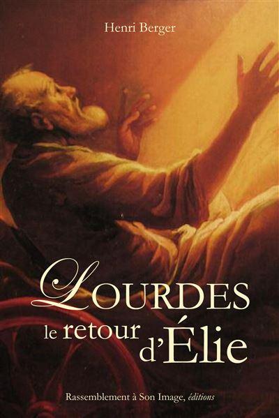Lourdes, le retour d´Elie - Rassemblement A Son Image