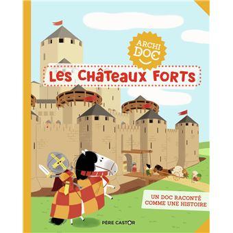 Les châteaux-forts