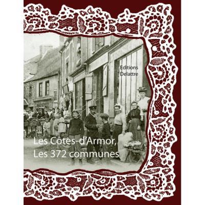 Les Côtes-d'Armor, les 372 communes