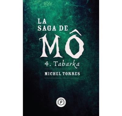 La saga de Mô, tome 4 : Tabarka