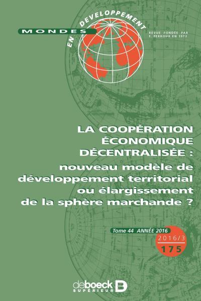 La coopération économique décentralisée : nouveau modèle de développement territorial ou élargissement de la sphère marchande ?