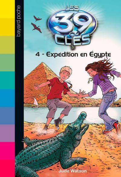 Les 39 clés, Tome 04 - Expédition en Égypte - 9782747064002 - 4,99 €