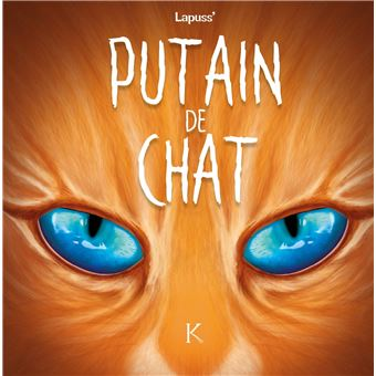 Putain de chatPutain de chat