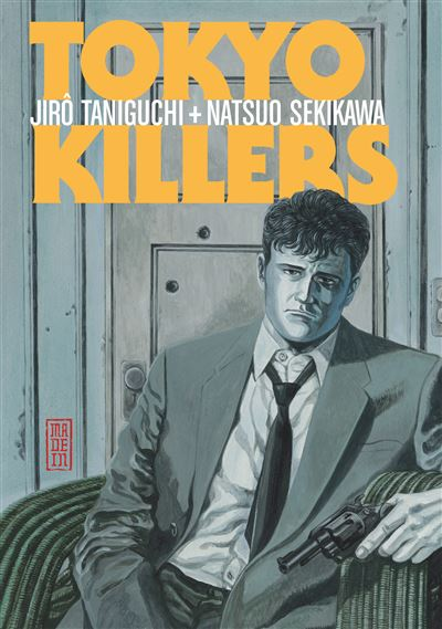Tokyo killers - Tome 1 : Tokyo killers