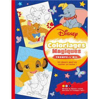 Les Grands Classiques Disney Coloriages Magiques Trompe L œil