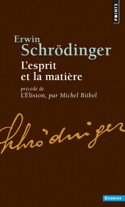 L'esprit et la matière - Précédé de L'Elison, par Michel Bitbol