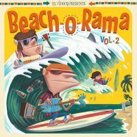 Beach-O-Rama Volume 2 Inclus CD bonus