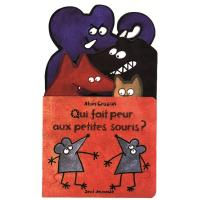 Qui fait peur aux petites souris ?