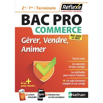 Gérer Vendre animer BAC PRO Commerce (2e/1re/Term) (Guide Réflexe N84) 2018
