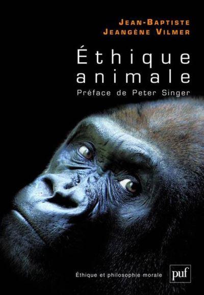 Éthique animale - Préface de Peter Singer - 9782130639954 - 20,99 €