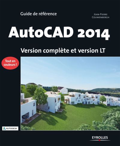 Autocad 2014. version complete et version lt