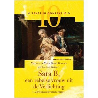 Sara B., een rebelse vrouw uit de Verlichting - Marleen de Vries ...