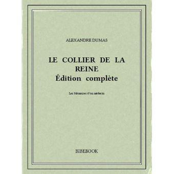 nouvelle version nouveaux styles 50-70% de réduction Le collier de la reine - ePub - Alexandre Dumas père - Achat ...