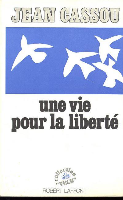 Une vie pour la liberté