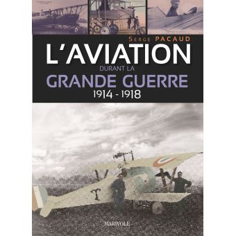 L'aviation dans la Grande Guerre