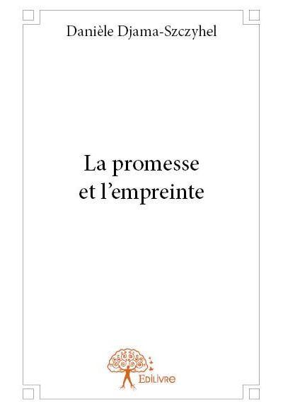 La promesse et l'empreinte