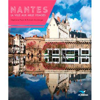 Nantes, la ville aux mille visages