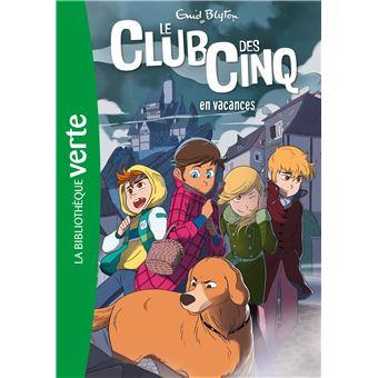 Le Club des CinqLe Club des Cinq 04 - Le Club des Cinq en vacances