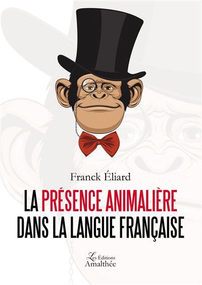 La présence animalière dans la langue française