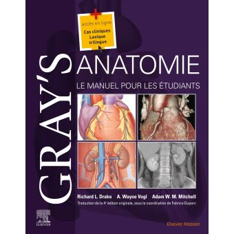 Gray's Anatomie - Le Manuel pour les étudiants