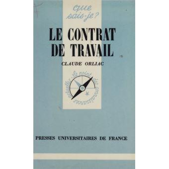 Le Contrat de travail   Claude Orliac   Achat Livre ou ebook