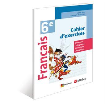 Francais 6e Cahier D Exercices