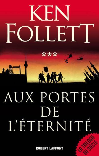 Aux Portes de l'éternité - Le Siècle - Tome 3 - 9782221146194 - 13,99 €