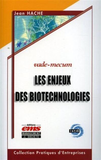 Les enjeux des biotechnologies