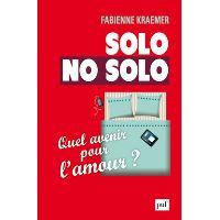 Solo/No solo. Quel avenir pour l'amour ?