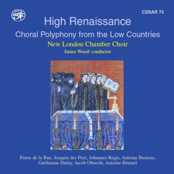 HIGH RENAISSANCE-CHORAL POLYPHONY FROM THE LOW COUNTRIES