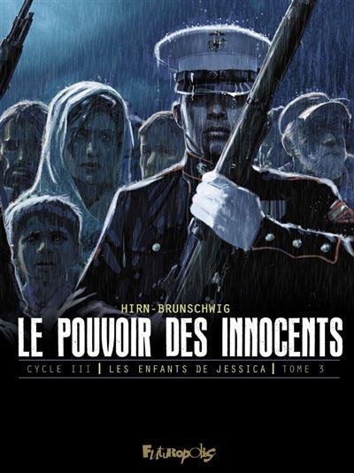 Le pouvoir des innocents, cycle III (Tome 3)