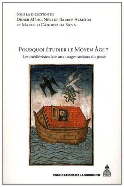 Pourquoi étudier le Moyen Age ?