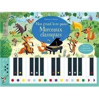 Mon grand livre-piano Morceaux classiques