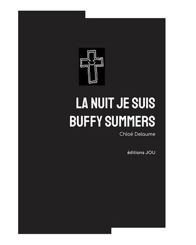 La nuit je suis Buffy Summers
