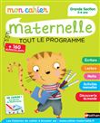 Mon cahier maternelle - Grande section 5-6 ans
