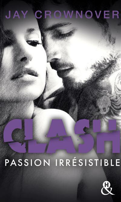 Clash : Passion irrésistible (T4)