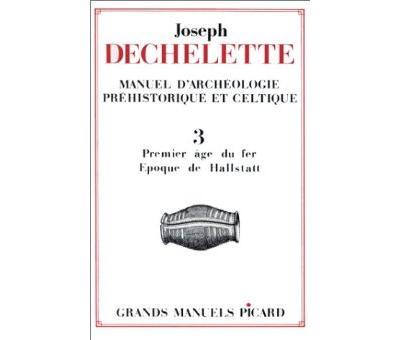 Manuel archeol.prehistorique,3:1e age du fer