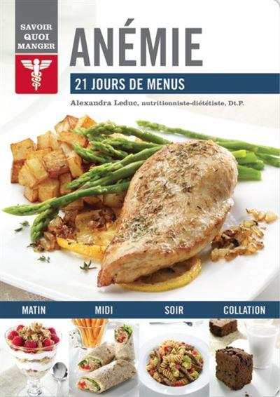 Anémie, 21 jours de menus