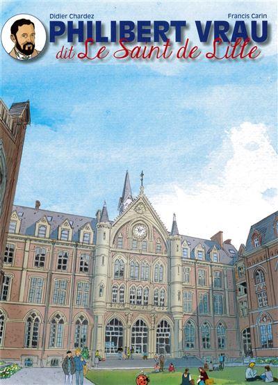 Philibert Vrau, dit le saint de Lille