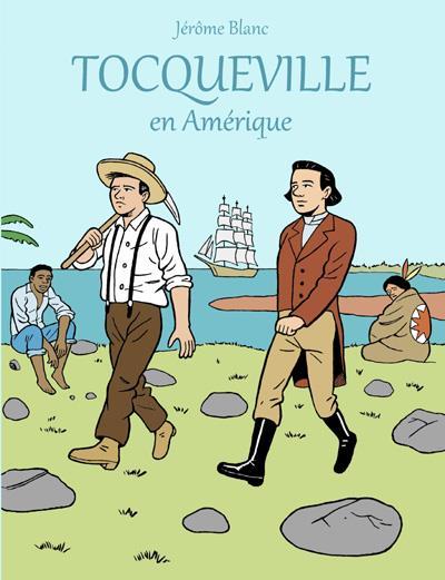 Tocqueville en Amérique
