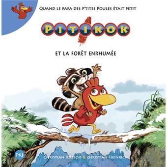 PitikokPitikok et la forêt enrhumée