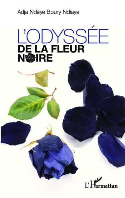 L'odyssée de la fleur noire
