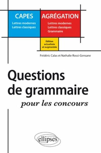 Questions de grammaire pour les concours du capes et agrégation de lettres