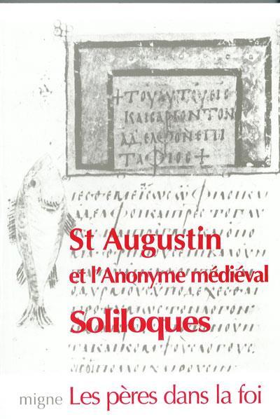Saint-Augustin et l'anonyme médiéval, soliloques