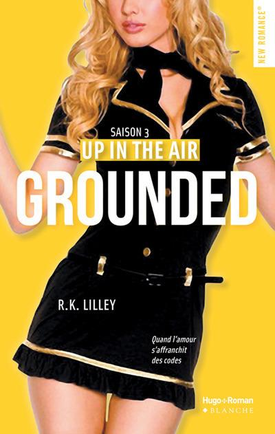 Up in the air Saison 3 Grounded