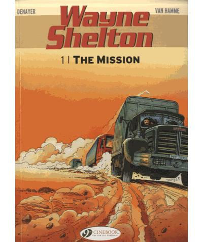 Wayne Shelton - tome 1 The mission