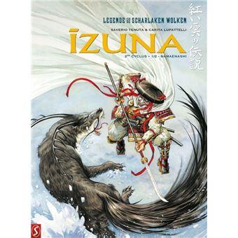 Legende van de Scharlaken wolken / Izuna 3 - Namaenashi