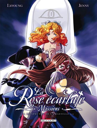 La Rose écarlate - Missions