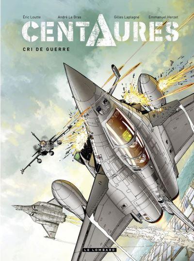 Centaures - tome 2 - Cri de guerre
